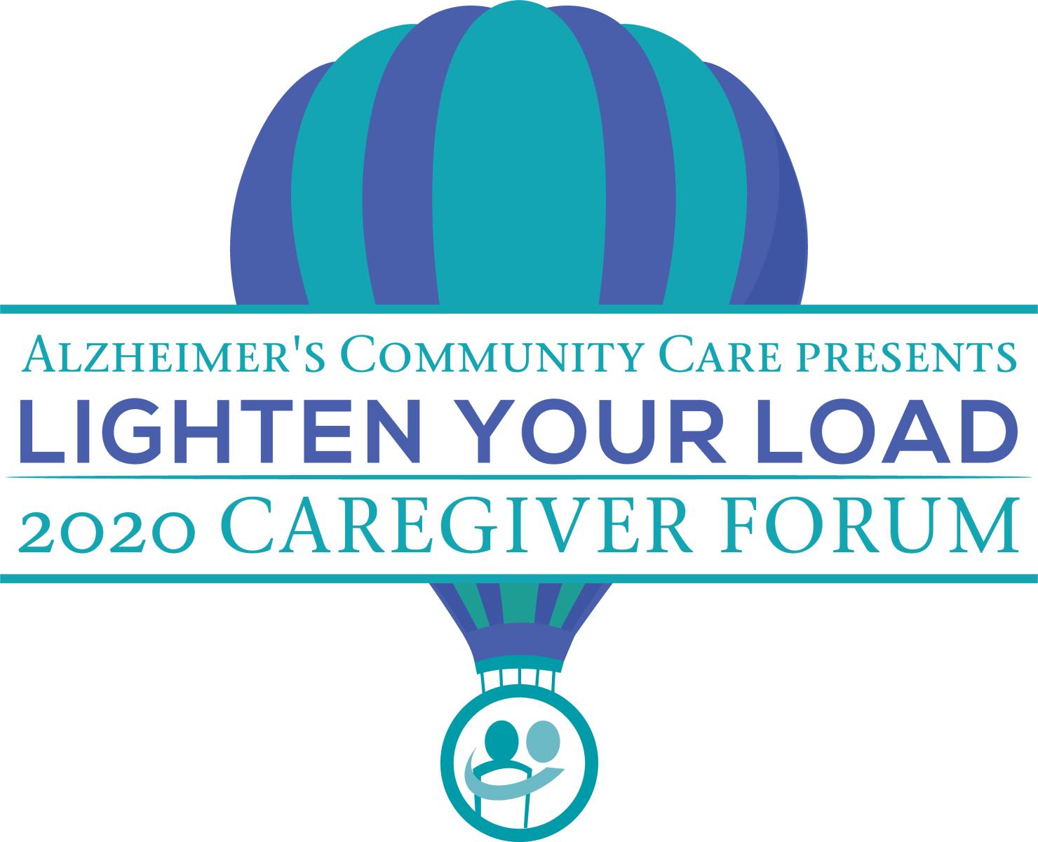 Alzheimer's Community Care presents Lighten Your Load 2019 Caregiver Forum