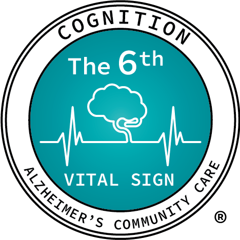 Cognition: The 6th Vital Sign