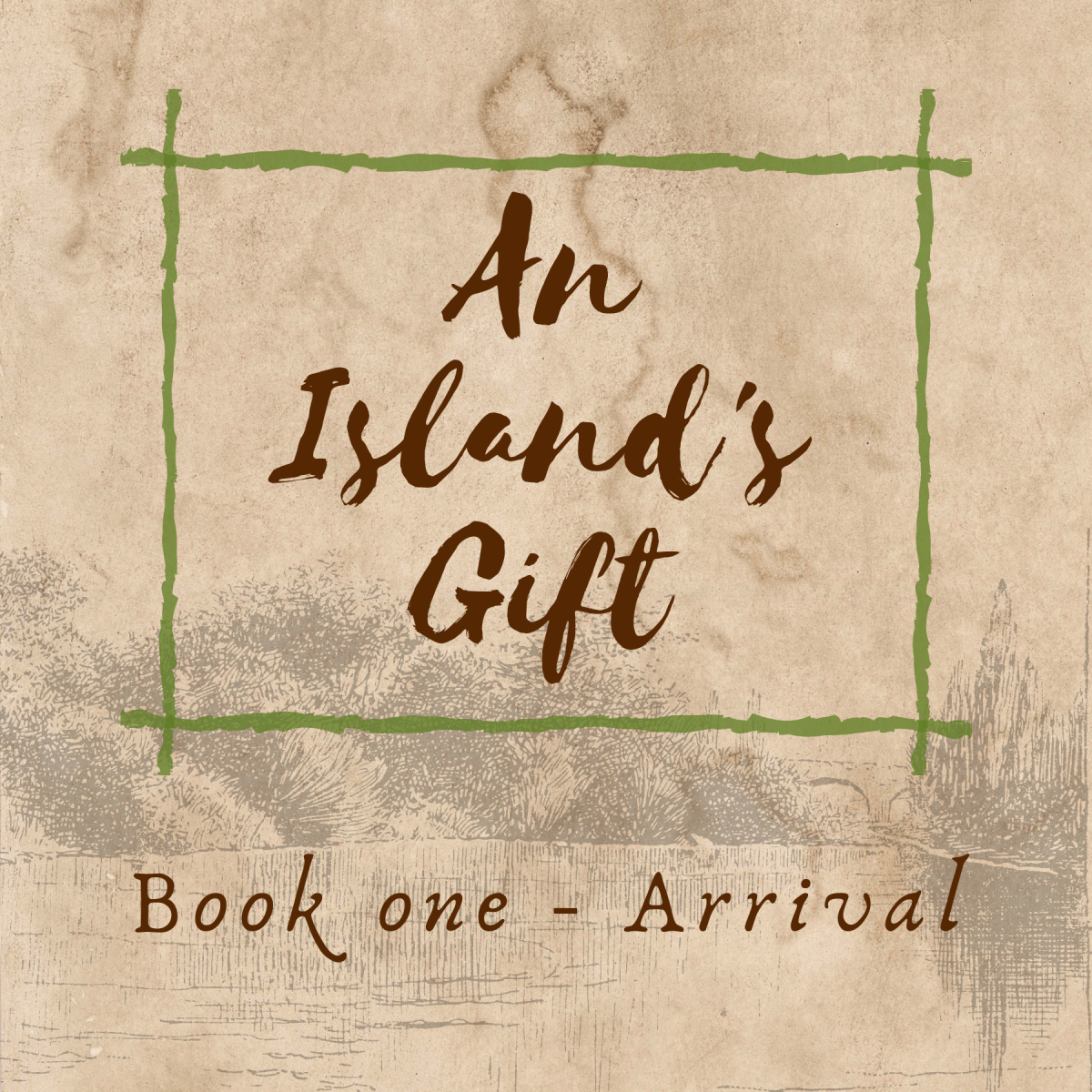 An Island's Gift book one: arrival