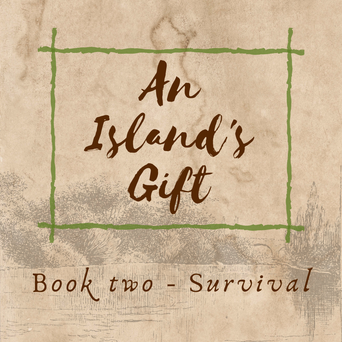 An Island's Gift book two: survival