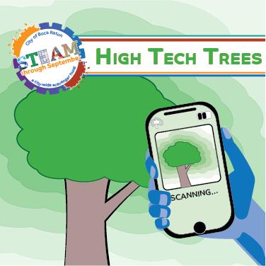 High Tech Trees - A STEAM through September Program