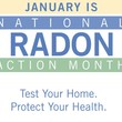 January is National Radon Action Month - Take Action in Your Own Home!