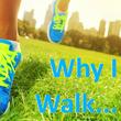 Why I Walk... Keller Williams Southpark